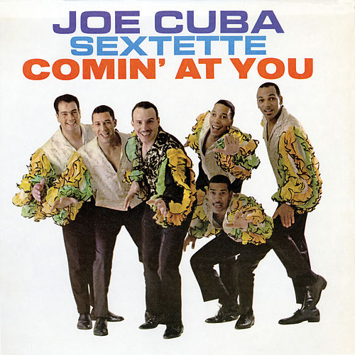Comin' At You von Joe Cuba