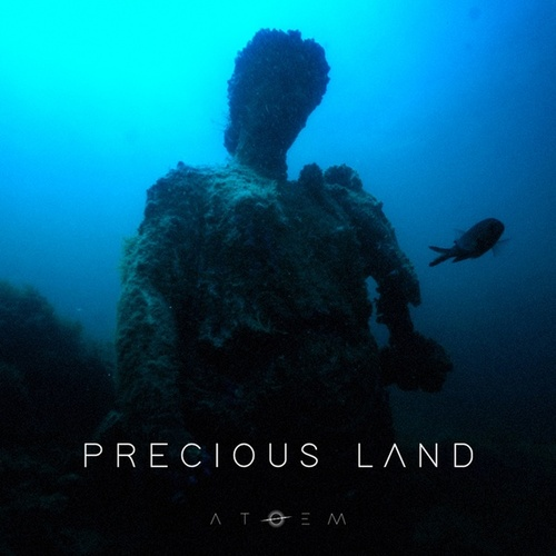 Precious Land - EP by Atoem