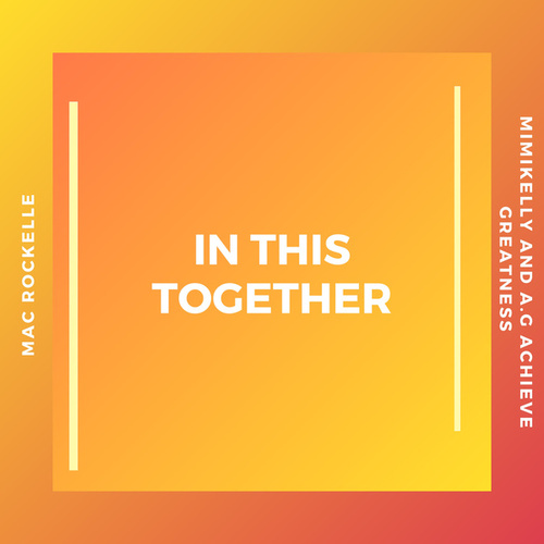 In This Together by Mac Rockelle