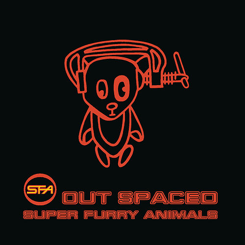 Outspaced von Super Furry Animals