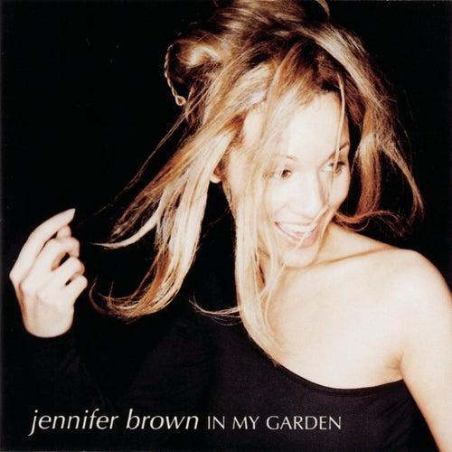 In My Garden de Jennifer Brown