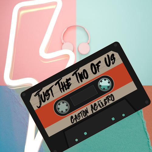 Just the Two of Us (Remix) by Gaston Agüero