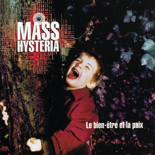 Le Bien Etre Et La Paix by Mass. Hysteria