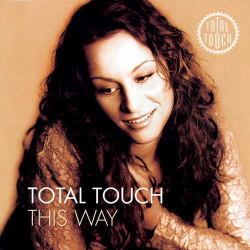 This Way + Bonus Track by Total Touch