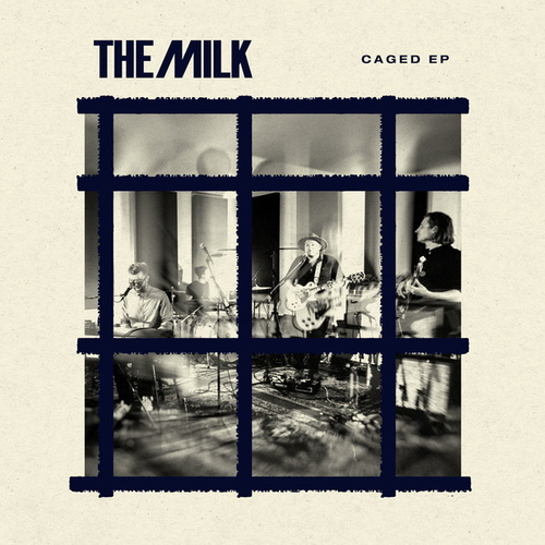 Caged EP by The Milk
