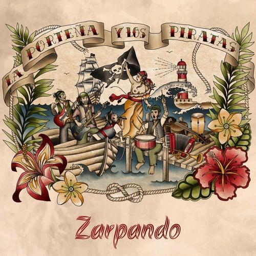 Zarpando de La Porteña y los Piratas