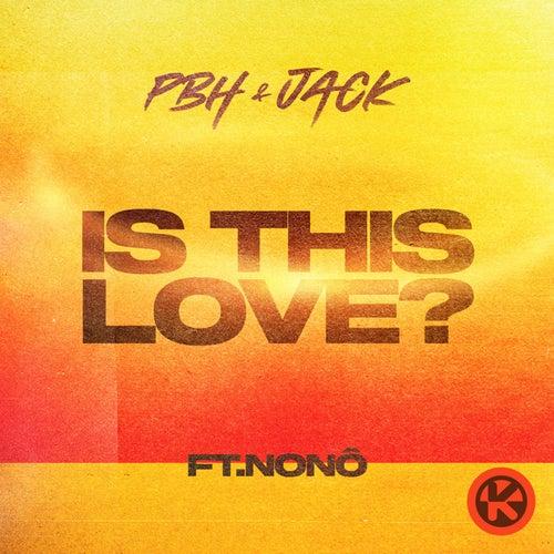 Is This Love? von Pbh