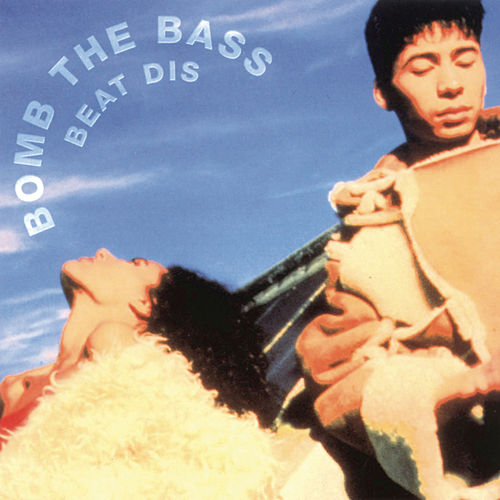 Beat Dis: The Very Best Of de Bomb the Bass