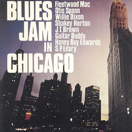Blues Jam In Chicago by Fleetwood Mac