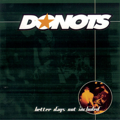 Better Days Not Included/Incl. 2 Bonustracks von Donots