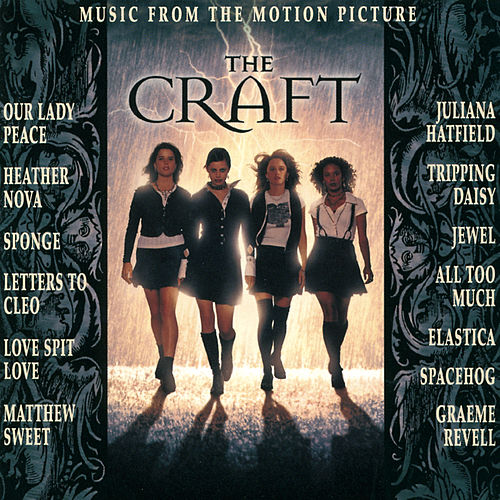 Music From the Motion Picture 'The Craft' von Original Soundtrack