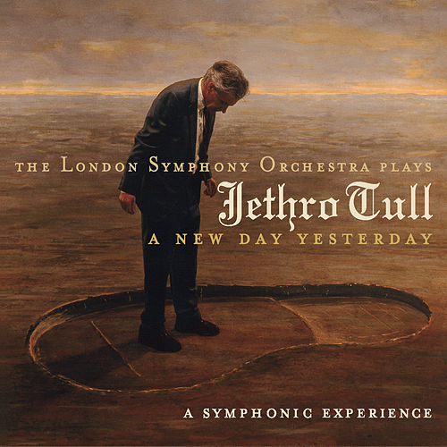 The London Symphony Orchestra  Plays Jethro Tull/A New Day Yesterday de Ian Anderson