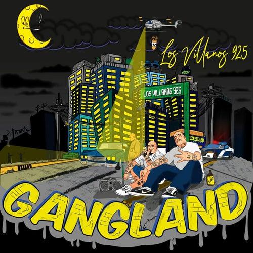 Gangland by Los Villanos 925