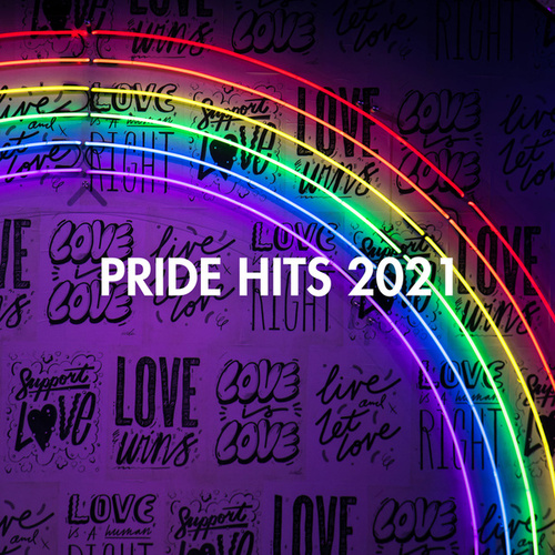 Pride Hits 2021 by Various Artists