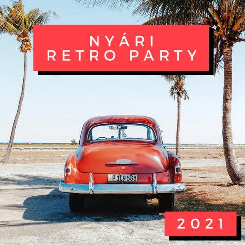 Nyári Retro Party 2021 de Various Artists