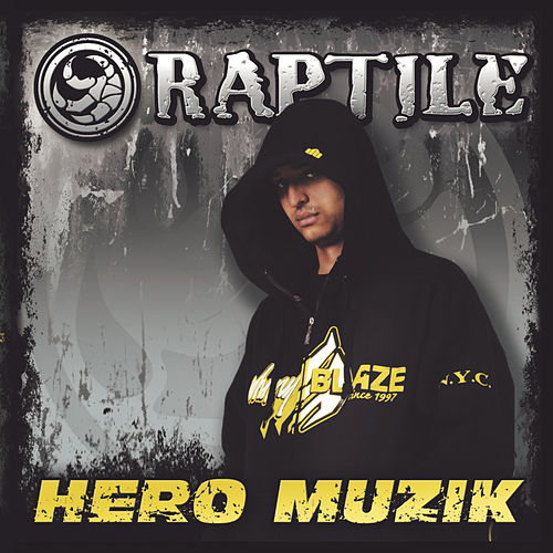 Hero Muzik by Raptile