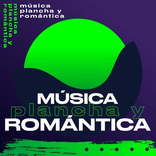 Música Plancha y Romántica de Various Artists