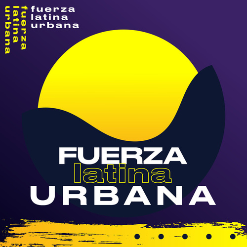 Fuerza Latina Urbana by Various Artists
