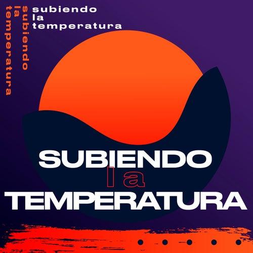 Subiendo la temperatura de Various Artists