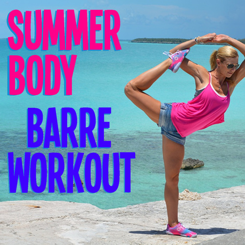 Summer Body Barre Workout by Royal Philharmonic Orchestra