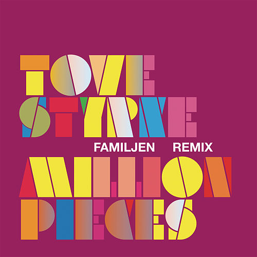 Million Pieces di Tove Styrke