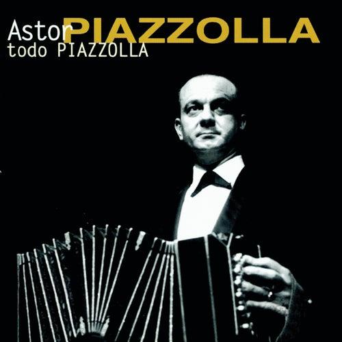 TODO PIAZZOLLA von Astor Piazzolla