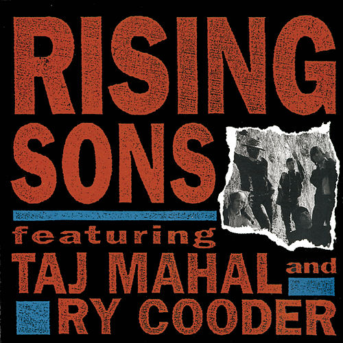 Rising Sons Featuring Taj Mahal and Ry Cooder de Rising Sons