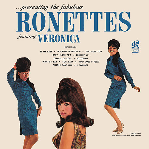Presenting the Fabulous Ronettes Featuring Veronica von The Ronettes