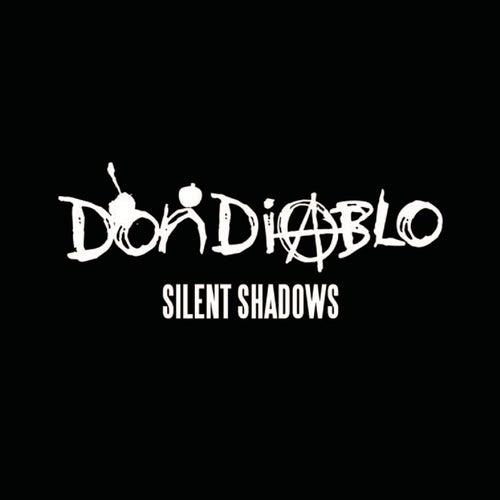 Silent Shadows di Don Diablo