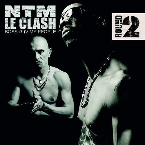 Le Clash - Round 2 (B.O.S.S. vs. IV My People) by Suprême NTM