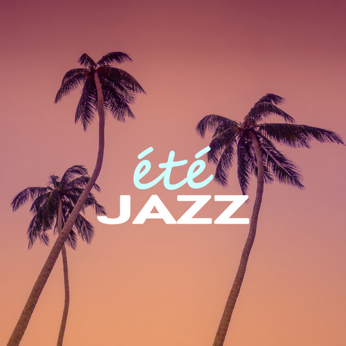 Été jazz by Various Artists