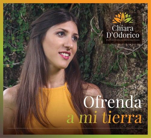 Ofrenda a mi tierra by Chiara D'Odorico