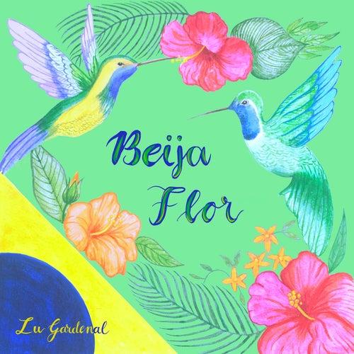 Beija Flor von Lu Gardenal