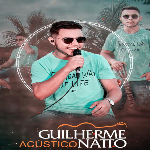 Guilherme Natto Acústico de Guilherme Natto