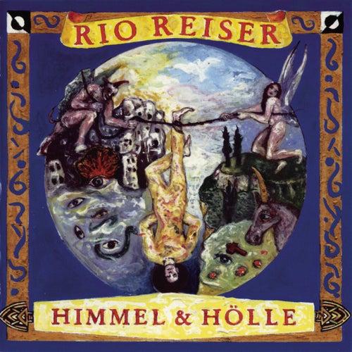 Himmel Und Hölle von Rio Reiser
