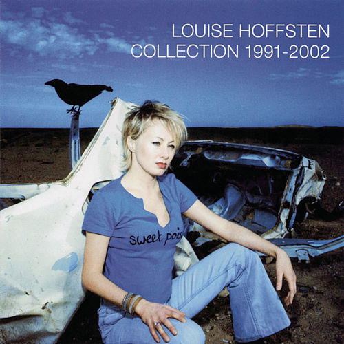 Collection 1991 - 2002 de Louise Hoffsten