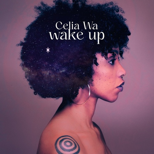 Wake Up by Celia Wa