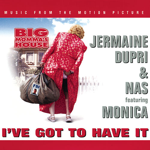 I've Got To Have It by Jermaine Dupri