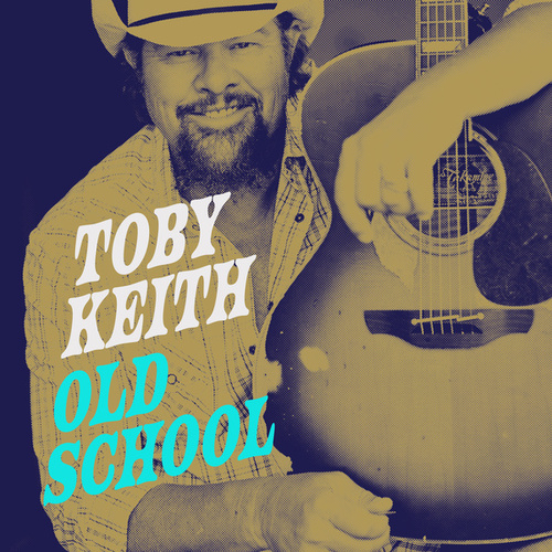 Old School by Toby Keith