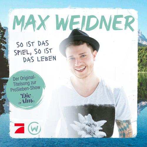 So ist das Spiel, so ist das Leben by Max Weidner
