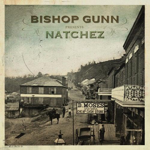 Natchez by Bishop Gunn