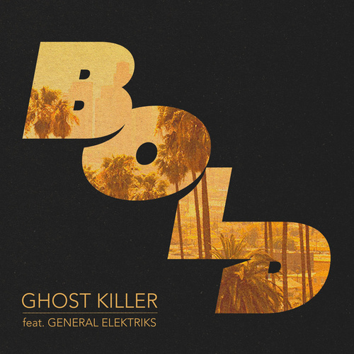 Ghost Killer by Bold