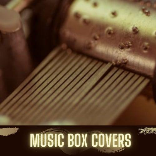Music Box Covers by Music Box Lullabies