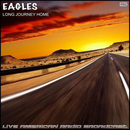 Long Journey Home (Live) de Eagles