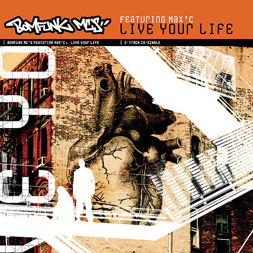 Live Your Life de Bomfunk MC's