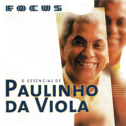 Focus - O Essencial De Paulinho Da Viola de Paulinho da Viola