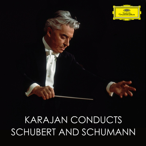 Karajan conducts Schubert and Schumann von Herbert Von Karajan