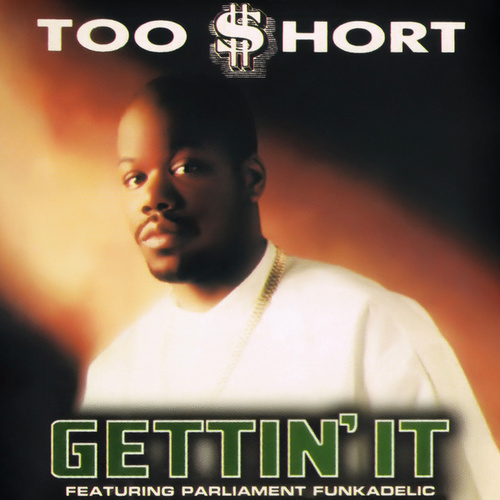 Gettin' It EP by Too Short