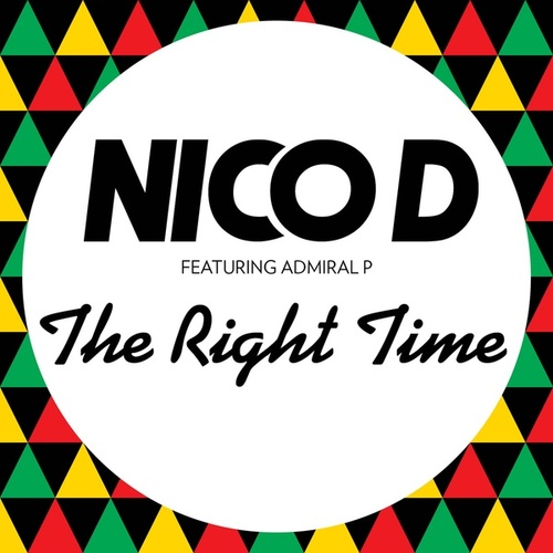 The Right Time by Nico D
