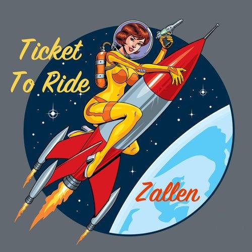Ticket to Ride by Zallen